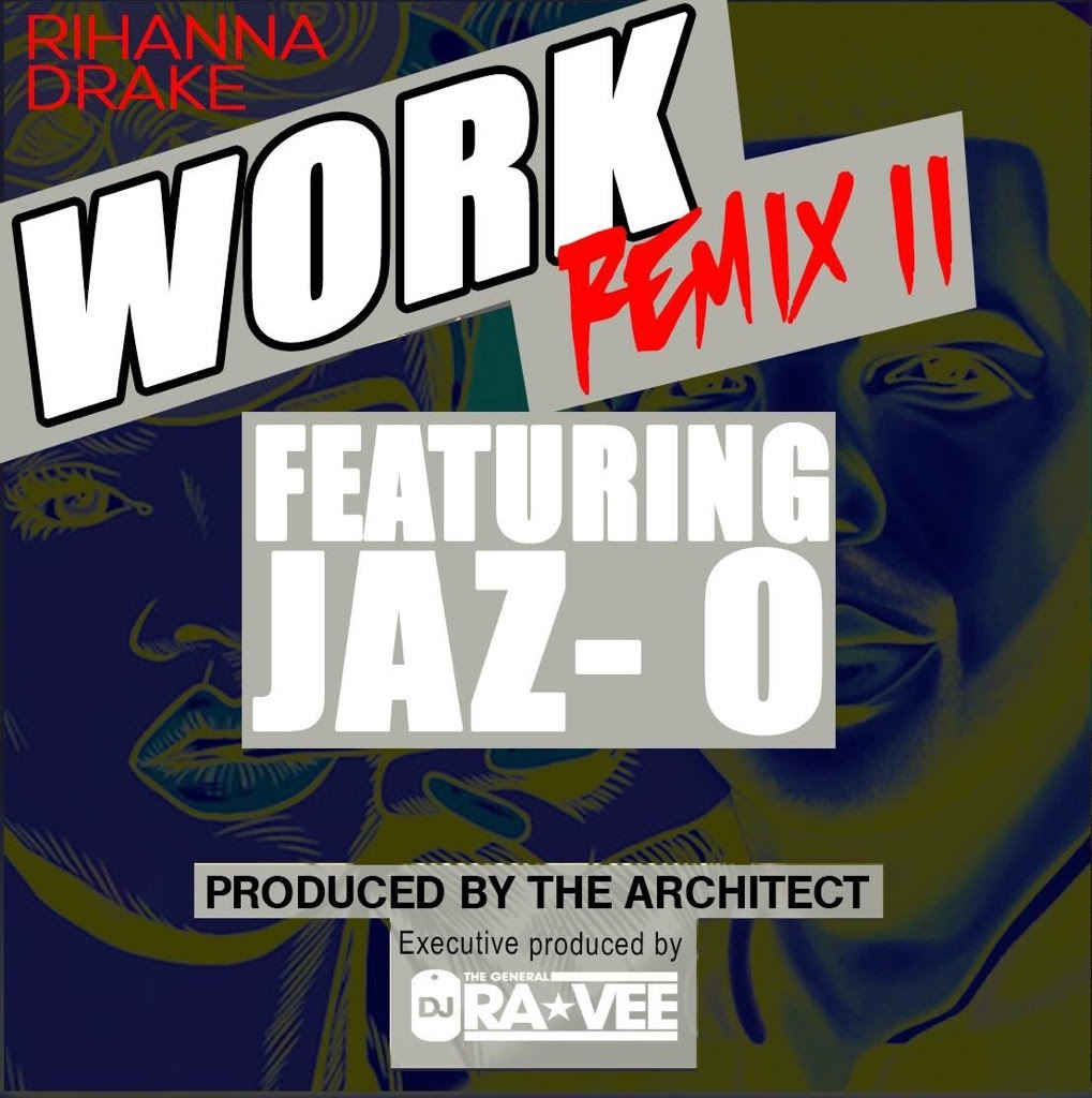 Rihanna feat. Jaz-O Work (Architect Remix)