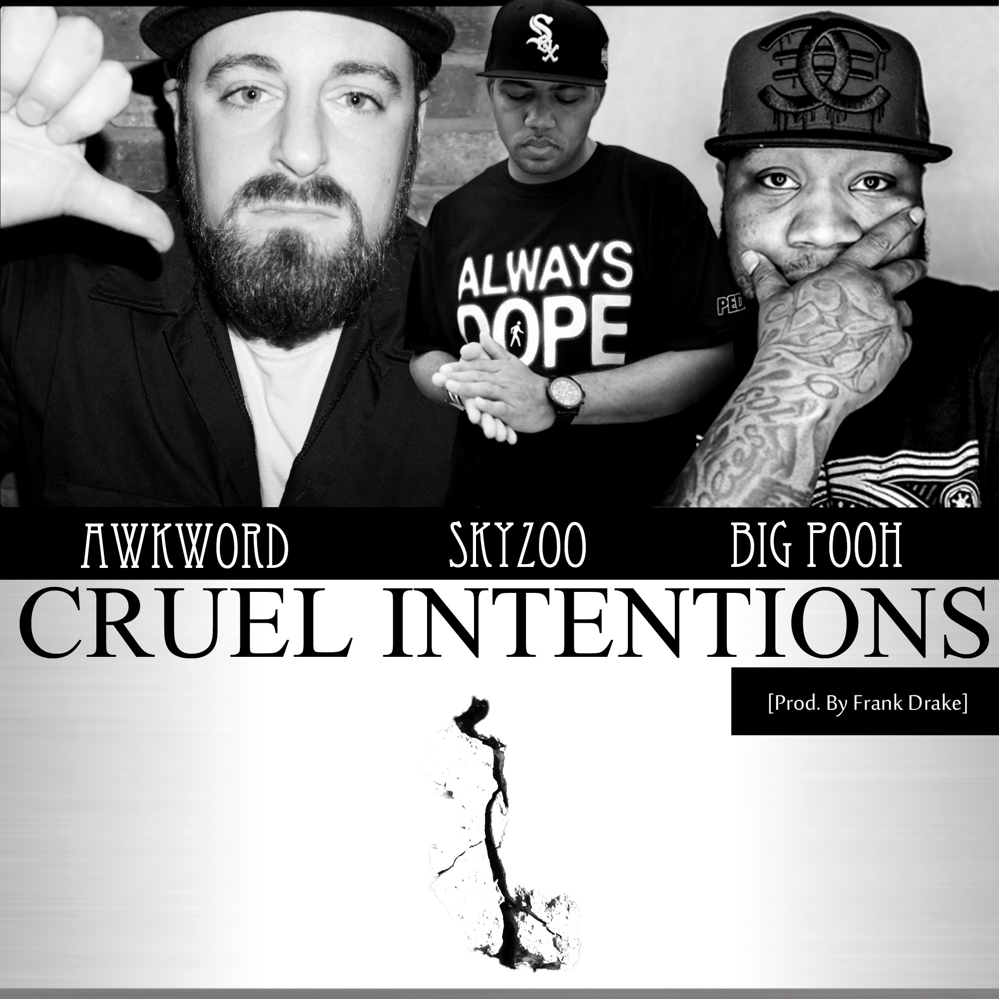 AWKWORD ft. Skyzoo & Rapper Big Pooh Cruel Intentions (Remix) [prod. by Frank Drake]